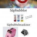 Såpbubblor i form av tuber och maskiner.